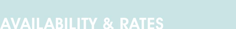AVAILABILITY & RATES